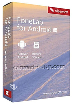 Aiseesoft FoneLab For Android free Download