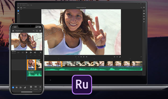 Adobe Premiere Rush CC 1.0.3 Latest 2020 Download - SarwarBobby.Com