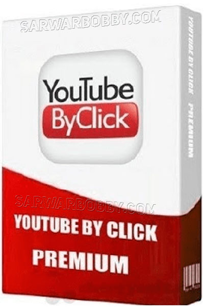 YouTube By Click 2.2.123 Premium 2020 Download - sarwarbobby.com