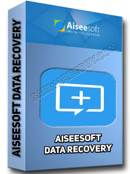 Aiseesoft Data Recovery 1.2.12 Latest 2020 Version Free Download - SarwarBobby.Com