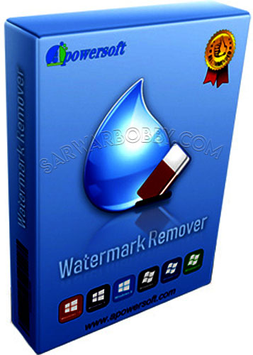 Apowersoft Watermark Remover 1.4.1.2 Free Download - Sarwarbobby.Com