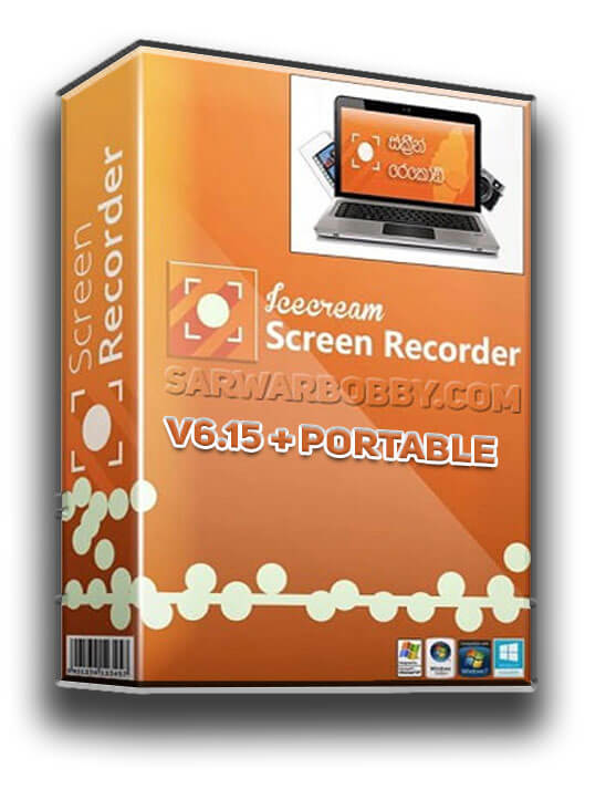 Icecream Screen Recorder 6.15 + Portable Free Download - SarwarBobby.Com