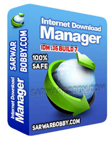Internet Download Manager 6.36 Build 7 + Video Guide Free Download - SarwarBobby.Com