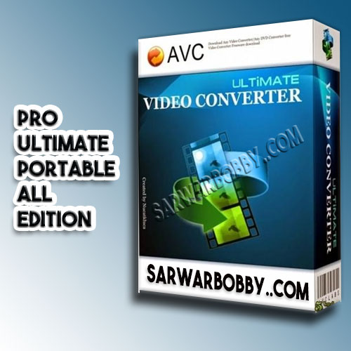 Any Video Converter 7.0.6 Ultimate + Professional + Portable Free Download - SarwarBobby.Com