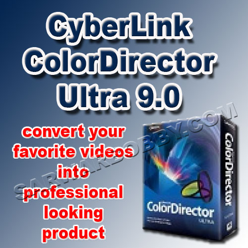 CyberLink ColorDirector Ultra 9 Free Download - SarwarBobby.Com