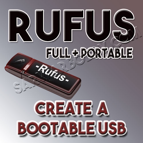 Rufus 3 Free Download + Portable - SarwarBobby.Com