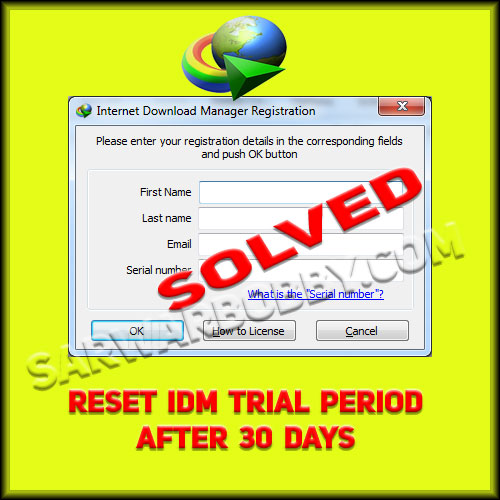 How to Reset IDM Trial Period After 30 Days Using IDM Trial Reset by SarwarBobby.Com